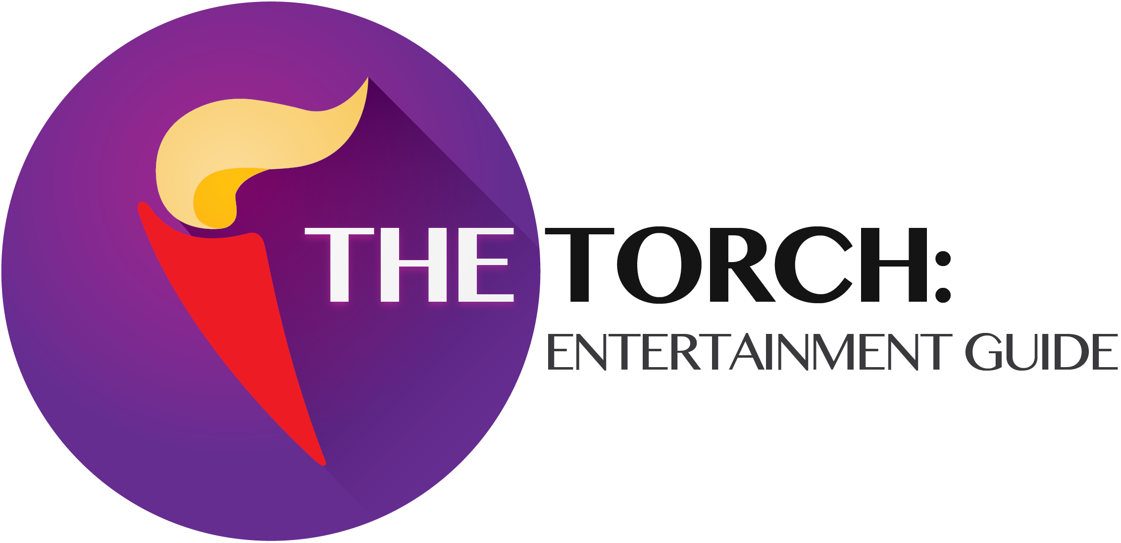 The Torch Entertainment Guide