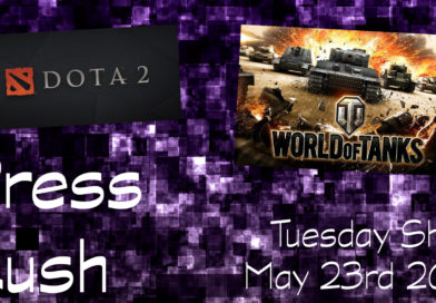 Press Rush | May 23rd 2017 (Wargaming.net/World of Tanks & Valve/DOTA 2)