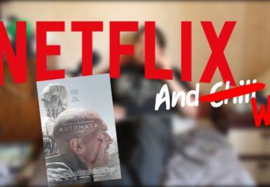 Netflix and Wil | Autómata