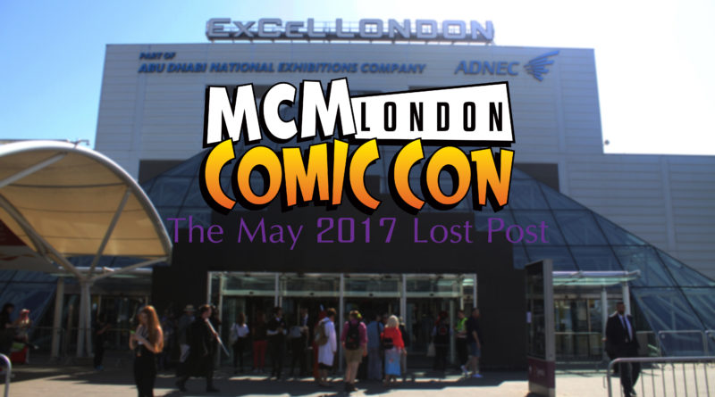 MCM London May 2017 Coverage | Overview & Stories (Lost Post)