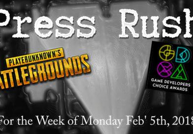 PUBG News and GDC Awards Update | Press Rush, 5th Feb' 2018